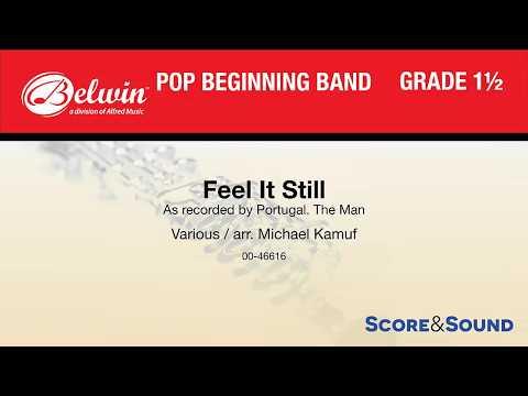 Feel It Still, arr. Michael Kamuf – Score & Sound