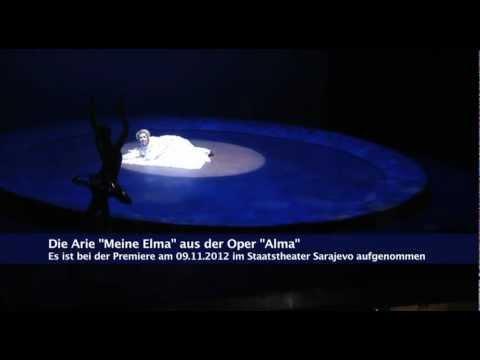 "Moja Elma / Meine Elma, Arie Aus Der Oper ""Alma"" Von Jasmin Osmanagić"