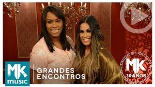 Via Dolorosa - Elaine Martins e Michelle Nascimento (Grandes Encontros MK 30 Anos)