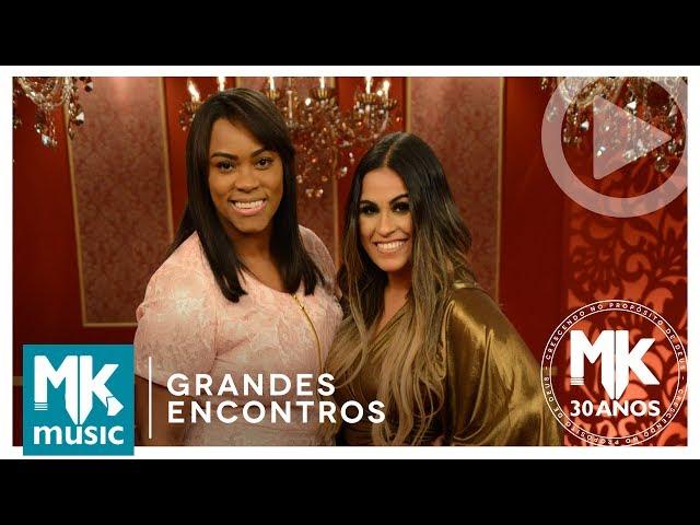 Elaine Martins e Michelle Nascimento - Via Dolorosa (Grandes Encontros MK 30 Anos)