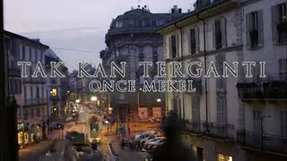 Once Mekel - Tak Kan Terganti (Official Lyric Video)