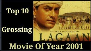 Top 10 Highest grossing movies Of Year 2001 / saal 2001 sabse jyada kmai krne wali movies
