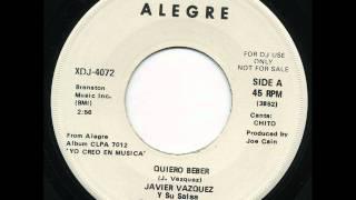 JAVIER VAZQUEZ Y SU SALSA - QUIERO BEBER