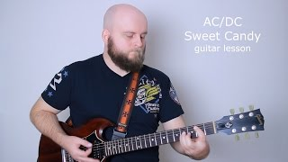 AC/DC Sweet Candy Guitar Lesson (how to play Sweet Candy ACDC tutorial with tabs and chords)