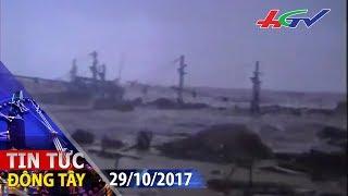 Cơn thịnh nộ của biển cả | TIN TỨC ĐÔNG TÂY - 29/10/2017