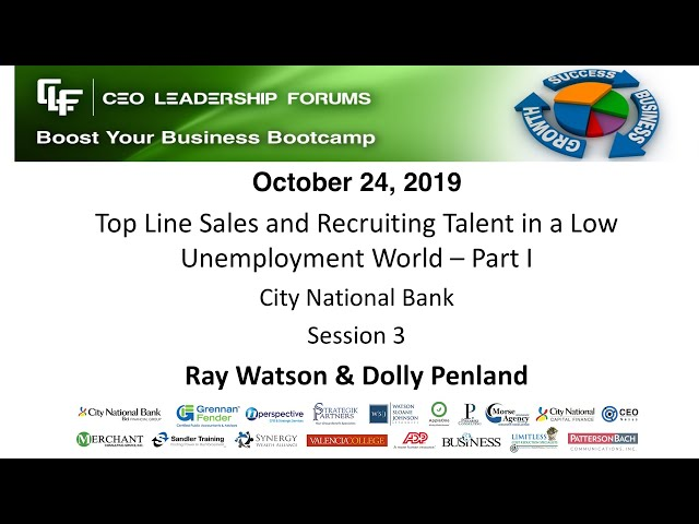 2019 10 24 CEO Leadership Forums - Top Line Sales & Recruiting Talent - Session 03 Watson & Penland