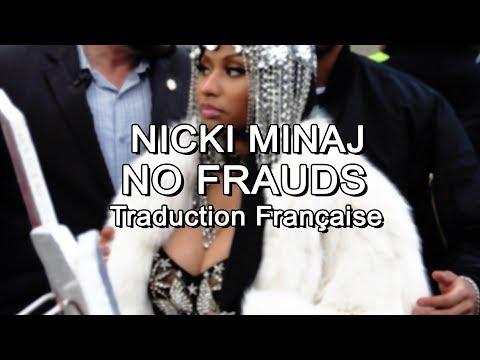 Nicki Minaj - No Frauds [Traduction Française]