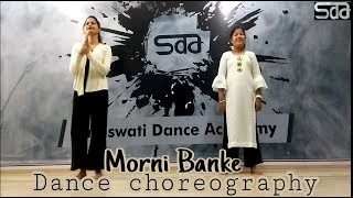 Morni Banke | Badhaai ho|Easy Dance Choreography (Dehradun Branch)| Saraswati dance academy Dehradun