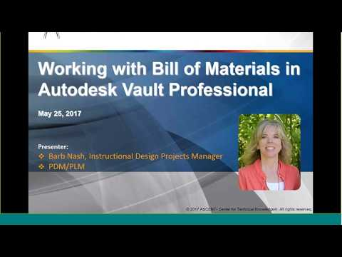 ASCENT Webcast: Working with Bill of Materials in Autodesk Vault Professional