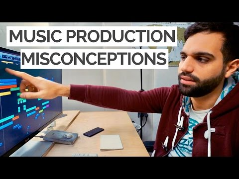 BIGGEST MISCONCEPTIONS EVERY MUSIC PRODUCER NEEDS TO KNOW