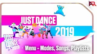 Just Dance 2019 - Menu / Songs, Modes, Playlists