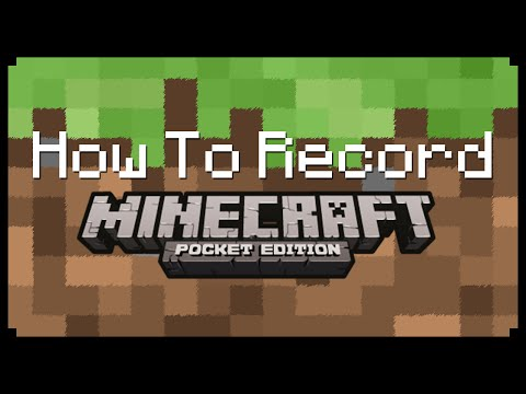 ► Minecraft: How To Record Minecraft PE! ◄
