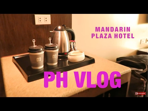 Mandarin Plaza Hotel room tour| Shopping, dining and relaxing! | TRAVEL VLOG