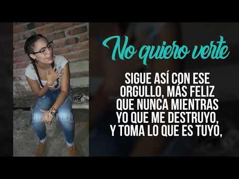 NO TE QUIERO VER MAS | LAURA QUINTERO | [Letra] Freestyle