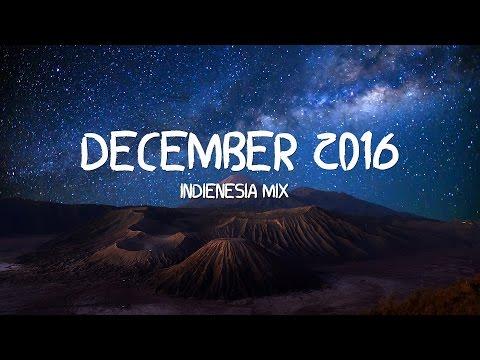 Indonesian Indie/Folk Mix - December 2016 (indienesia Mixtape)