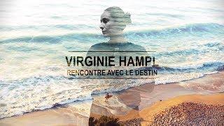 Rencontre avec le Destin (II) / Virginie HAMPL