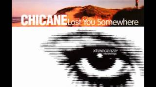 Chicane - Lost You Somewhere (Original Version) [HD]