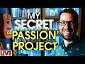 I've Kept This Project A Secret... Until Today.