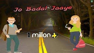 Jo Badal Jaaye || WhatsApp status lyrics 2018 || Rk Music Cafe