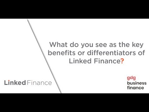 Linked Finance | Interview with GDG Business Finance. Video 2: Linked Finance testimonial