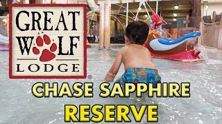 GREAT WOLF LODGE REVIEW WITH MY CHASE SAPPHIRE RESERVE | I TOOK MY RESERVE TO GREAT WOLF LODGE