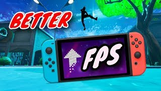 HOW TO GET BETTER FPS IN FORTNITE ON NINTENDO SWITCH!!! ( only vid on youtube)