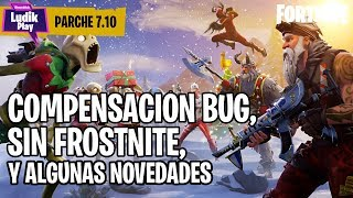 BUG STORAGE COMPENSATION, WITHOUT FROSTNITE AND TESTING NEWS ? FORTNITE SAVE THE WORLD Spanish
