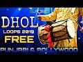 FREE Dhol Loops Pack + Vocal (FREE Download)Punjabi and Bollywood High Quality Dhol Loops Pack 2019