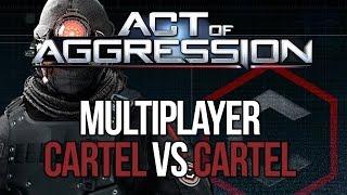 Act of Aggression Multiplayer Gameplay - Cartel Vs. Cartel - C&C GENERALS 2?!