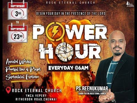ROCK ETERNAL CHURCH | Power Hour | 08.09.2018 | Day 6 | 6.00-7.00AM | Ps. Reenukumar