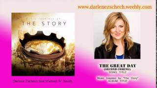 Darlene Zschech - The Great Day Second Coming feat Michael W. Smith