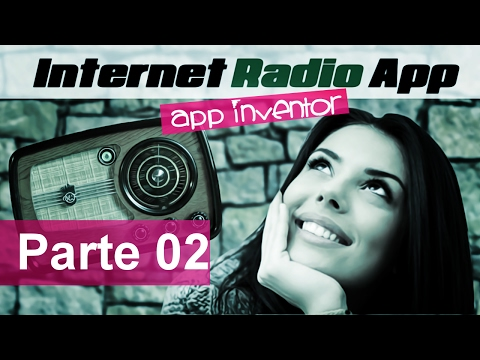 Tutorial Basic Radio App for MIT App Inventor part02