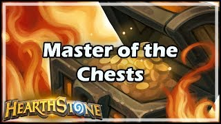 [Hearthstone] Master of the Chests