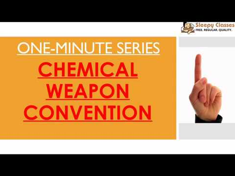 Chemical Weapons Convention - One Minute Series for UPSC || IAS || PRELIMS