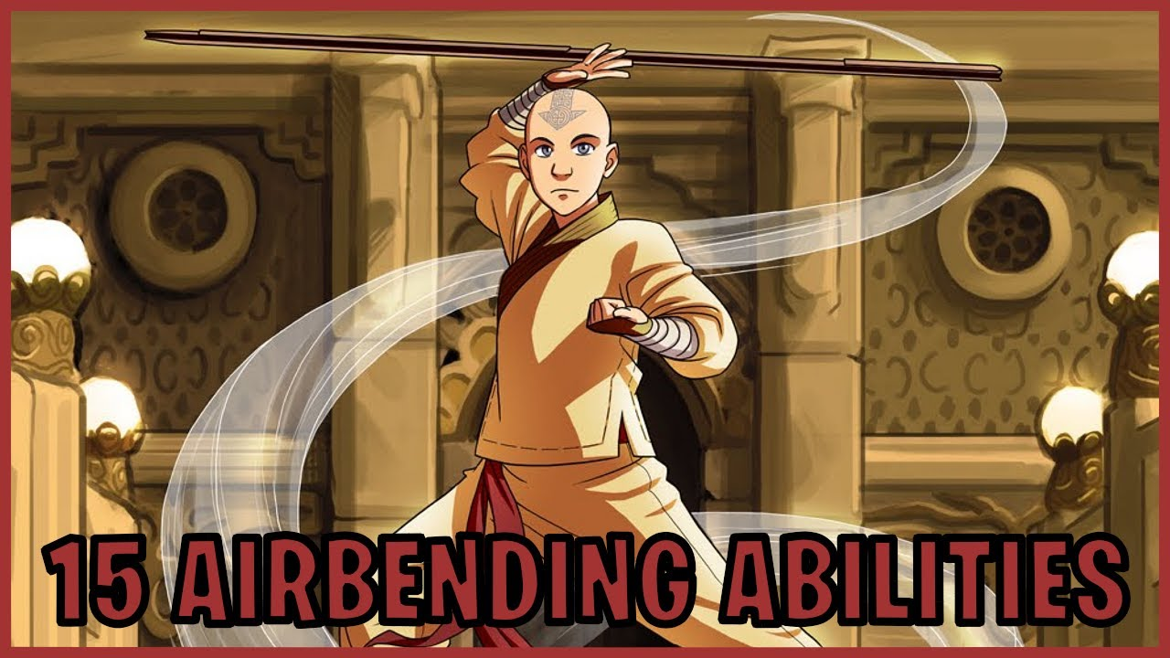 Download 15 Airbending Abilities (Avatar)