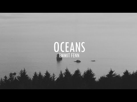 Emmit Fenn  Oceans ft Nylo Lyric