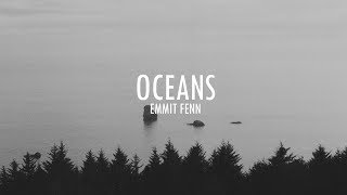 Emmit Fenn - Oceans (ft. Nylo) (Lyric Video)