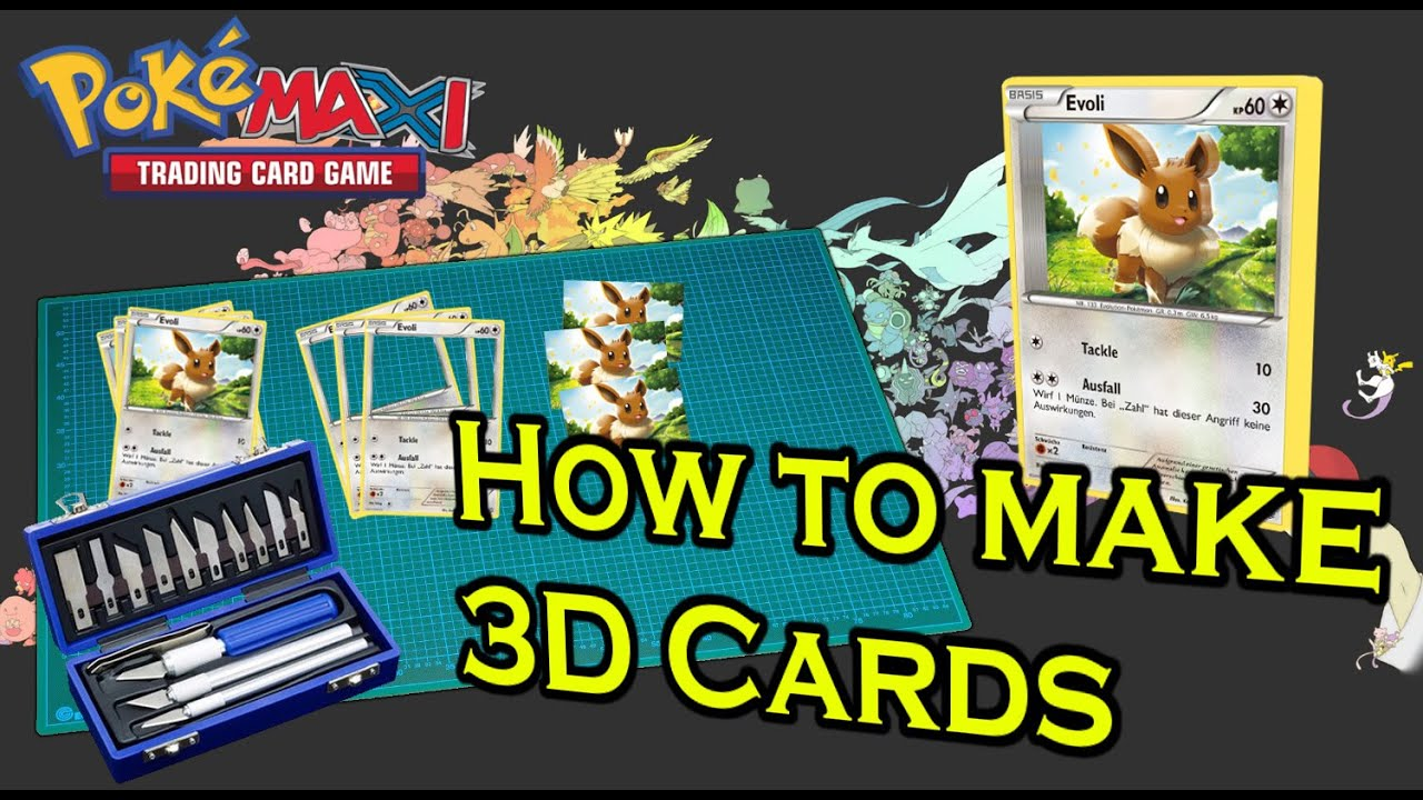 Special Tutorial: How to make 3D Pokemon Cards - YouTube