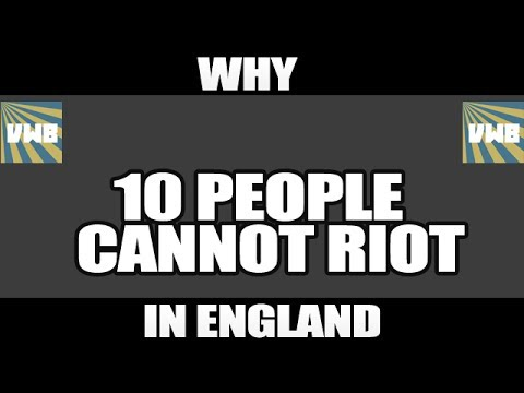 Why 10 people cannot riot in England