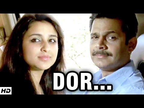 DOR - Short Film | ft. Parineeti Chopra | A Story Based On True Love