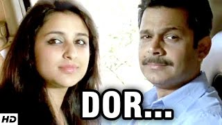 DOR - Short Film | ft. Parineeti Chopra | A Story Based On True Love