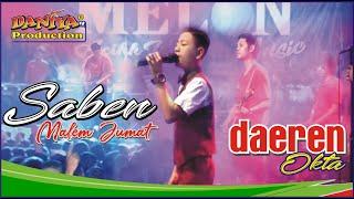 Download lagu SABEN MALAM JUMAT DAEREN OKTA MELON MUSIC By Daniya Shooting Siliragung