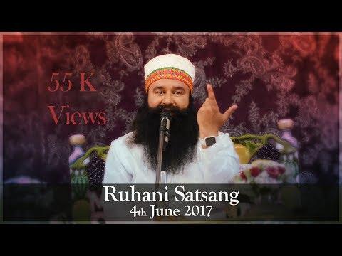 Ruhani Satsang | 4th June 2017 | Dera Sacha Sauda, Sirsa