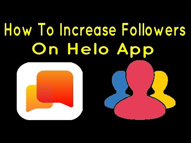 6 58 MB] How To Increase Followers On Helo App | Live Proof