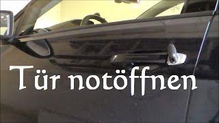 VW Golf notöffnen notentriegeln - Passat Tiguan Touran Tür öffnen Batterie leer
