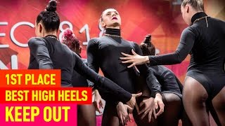 KEEP OUT —1st Place, Best High Heels Crew @ RDC15 Project818 Russian Dance Championship