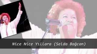 Nice Nice Yıllara (Selda Bağcan)