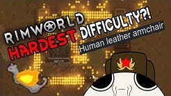HARDEST DIFFICULTY IN RIMWORLD! What Can go Wrong?