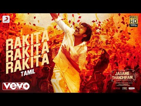 Rakita Rakita Video Song |Dhanush, SanthoshNarayanan, KarthikSubbaraj