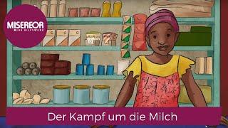 MISEREOR erklärt: Der Kampf um die Milch